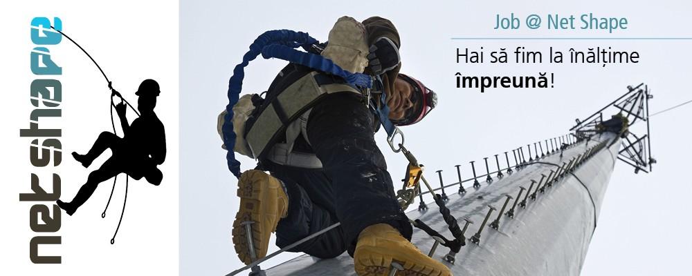 Job la Net Shape: esti alpinist? Te angajam!